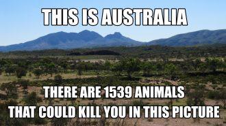 Australiassa kaikki voi tappaa