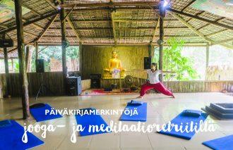 Jooga- ja meditaatioretriitti kokemuksia