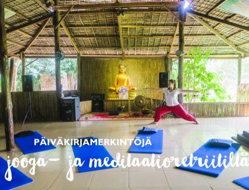Päiväkirjamerkintöjä jooga- ja meditaatioretriitiltä