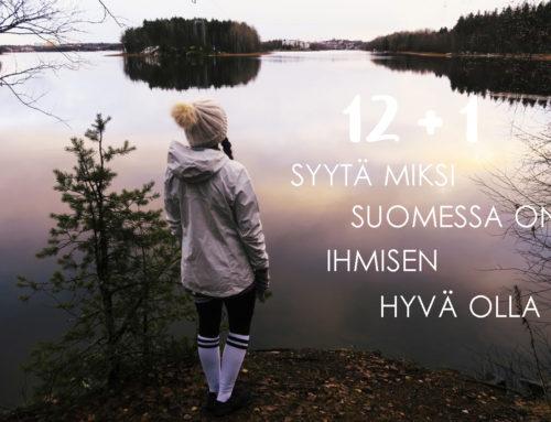 12 + 1 syytä miksi Suomessa on ihmisen hyvä olla